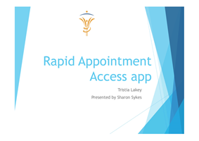 Rapid Appointment Access